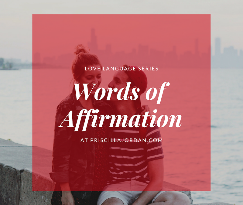 Love Languages: Words of Affirmation